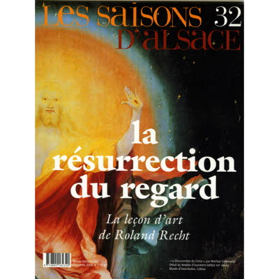 Saisons d'Alsace 32 - La résurrection du regard