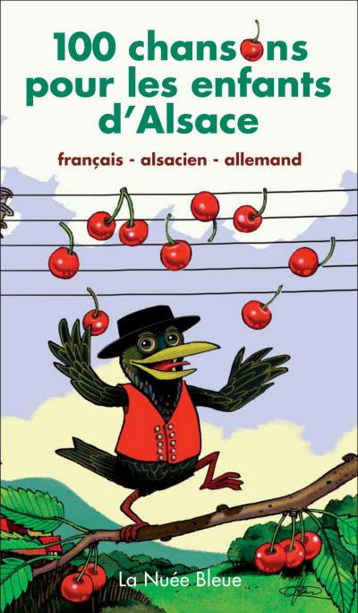 100 chansons pour les enfants d'Alsace