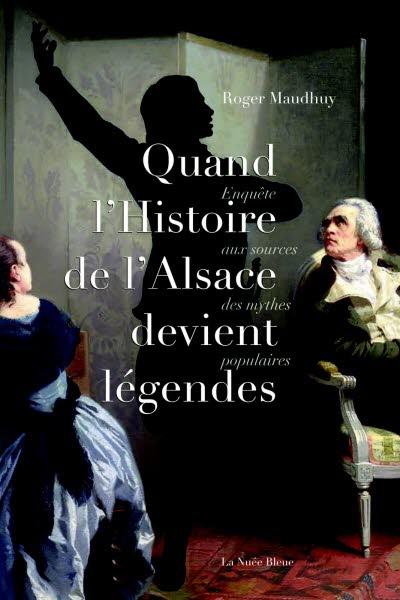 Quand l'Histoire de l'Alsace devient légendes