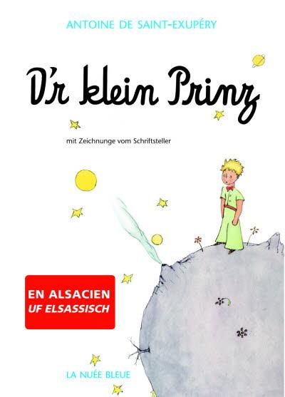 Der klein prinz (le Petit Prince en alsacien)
