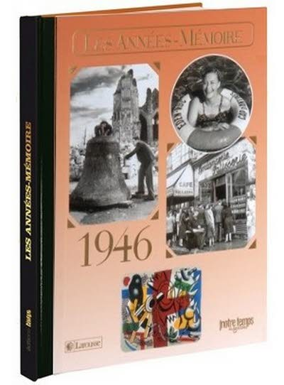 Les années-mémoire - Année 1946