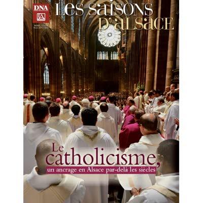 Les Saisons d'Alsace hors-série - Le catholicisme